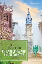Explorer`s Guide Philadelphia & Amish Country
