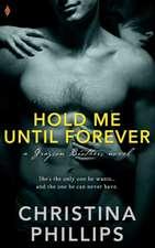 Hold Me Until Forever