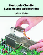 Electronic Circuits, Systems and Applications