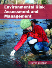 Environmental Risk Assessment and Management