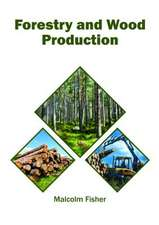 Forestry and Wood Production