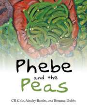 Phebe and the Peas