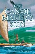 The Canoe Maker's Son