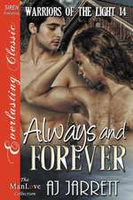 Always and Forever [Warriors of the Light 14] (Siren Publishing Everlasting Classic Manlove)