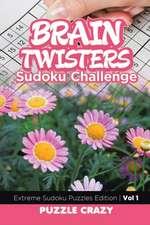 Brain Twisters Sudoku Challenge Vol 1
