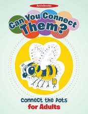 Can You Connect Them? Connect the Dots for Adults