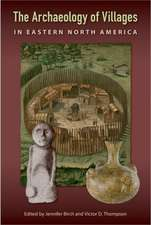 Archaeology of Villages in Eastern North America