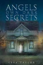 Angels Own Dark Secrets
