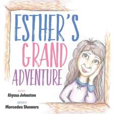 Estheras Grand Adventure