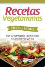 Recetas Vegetarianas Faciles y Economicas