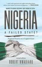Nigeria: A Failed State? Profound Treatise on a Crippled Giant