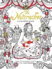 The Nutcracker: A Coloring Book