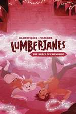 Lumberjanes Original Graphic Novel: The Shape of Friendship