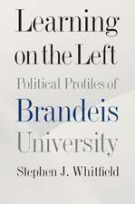 Learning on the Left: Political Profiles of Brandeis University