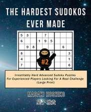 The Hardest Sudokos Ever Made #2