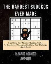 The Hardest Sudokos Ever Made #7