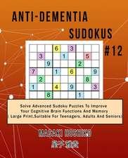 Anti-dementia Sudokus #12