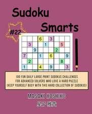 Sudoku Smarts #22
