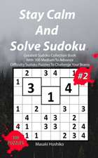 Stay Calm And Solve Sudoku #2