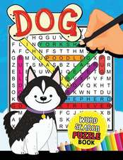Dogs Word Search Puzzle Book: Easy and Fun Activity Learning Workbook with Coloring Pages