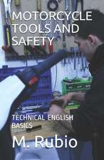 Motorcycle Tools and Safety: Technical English Basics