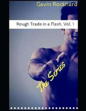Rough Trade in a Flash, Vol. 1: The Series