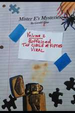 """Mister E's Mysteries: Volume 2: """"buffaloed,"""" """"circle of Fifths,"""" """"viral"""""""