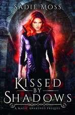 Kissed by Shadows: A Reverse Harem Romance Prequel
