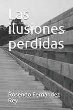 Las Ilusiones Perdidas