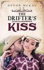 The Drifter's Kiss