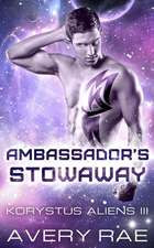 Ambassador's Stowaway