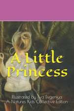 A Little Princess(illustrated by Eva Evgeniya): A Natures Kids Collective Edition