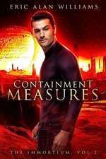 The Immortium: Containment Measures