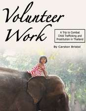 Volunteer Work: A Trip to Combat Child Trafficking and Prostitution in Thailand