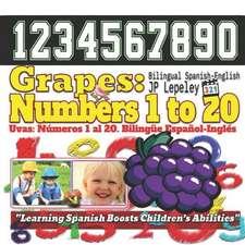 Grapes: Numbers 1 to 20. Bilingual Spanish-English: Uvas: N