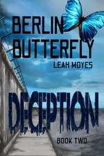 Berlin Butterfly: Deception