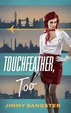 TOUCHFEATHER TOO