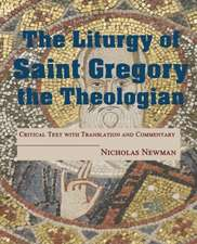 The Liturgy of Saint Gregory the Theologian