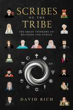 Scribes of the Tribe: The Great Thinkers on Religion and Ethics