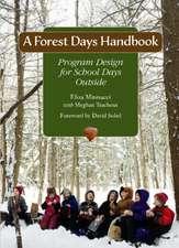 A Forest Days Handbook: Program Design for School Days Outside