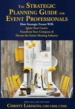 The Strategic Planning Guide for Event Professionals