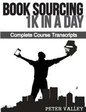 Book Sourcing 1k in a Day (Fba Mastery Transcript Series)