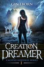 Creation Dreamer: A Heroine Fantasy Adventure