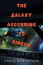The Galaxy According To Gideon
