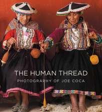 The Human Thread: Photography of Joe Coca