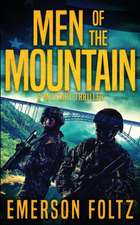 Men of the Mountain: A Military Thriller