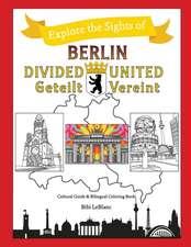 Berlin Divided - Berlin United