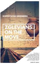 Zglevians on the Move