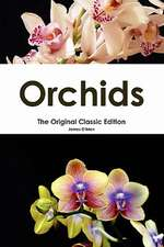 Orchids - The Original Classic Edition