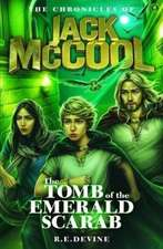 THE CHRONICLES OF JACK MCCOOL THE TOMB O